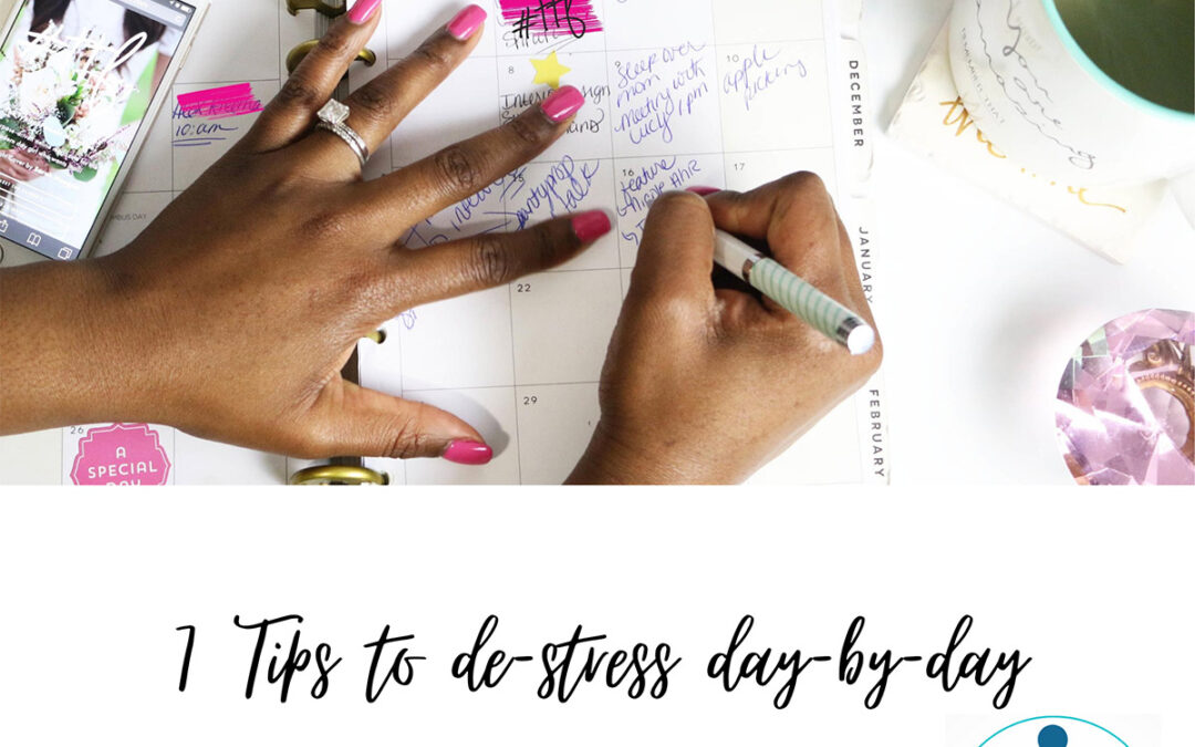 7 Tips to Help You De-Stress Day-by-Day